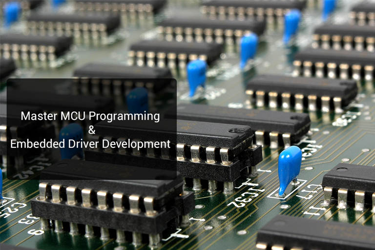 Mastering Microcontroller With Embedded Driver Development From FastBit Embedded Brain Academy