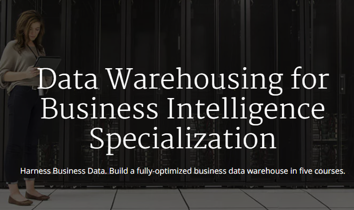 Data Warehousing for Business Intelligence Specialization