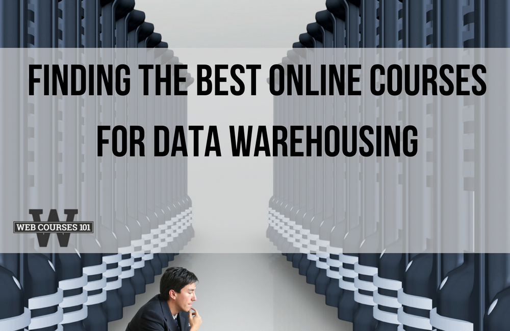 Finding the Best Online Courses for Data Warehousing